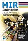 MIR. TEST DE PREPARACION Y EXAMENES COMENTADOS
