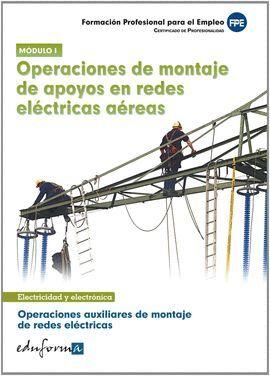 011 OPERACIONES DE MONTAJE DE APOYOS EN REDES ELECTRICAS AEREAS..