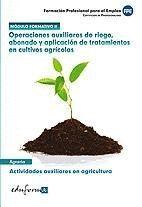 OPERACIONES AUXILIARES DE RIEGO, ABONADO Y APLICACION DE ....