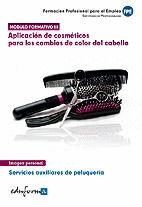 011 APLICACION DE COSMETICOS PARA LOS CAMBIOS DE COLOR CABELLO...