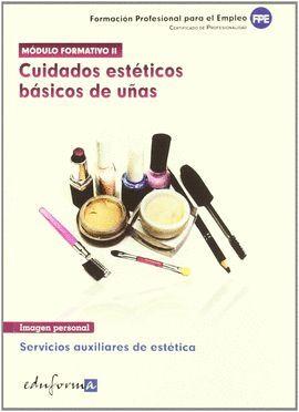 011 CUIDADOS ESTETICOS BASICOS DE UÑAS -FORMACION PROFESIONAL...