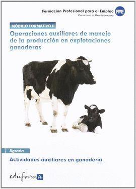 012 OPERACIONES AUXILIARES DE MANEJO DE PRODUCCION EXPLOTACIONES