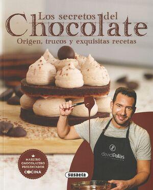 LOS SECRETOS DEL CHOCOLATE. ORIGEN, TRUCOS Y EXQUISITAS RECETAS