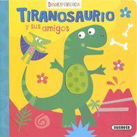 TIRANOSAURIO Y SUS AMIGOS