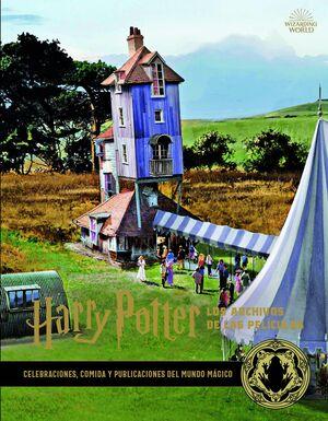 HARRY POTTER : LOS ARCHIVOS DE LAS PELICULAS 12. CELEBRACIONS, COMIDA Y PUBLICAC