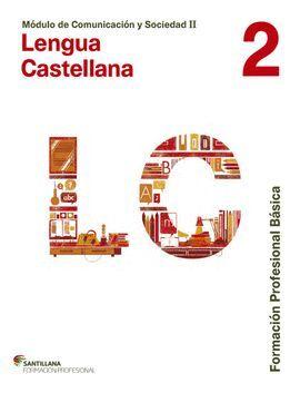 015 FPB  LENGUA CASTELLANA 2 -MODULO COMUNICACION Y SOCIEDAD II
