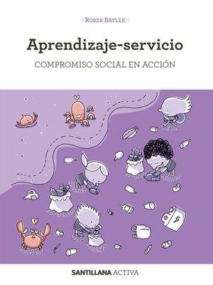 APRENDIZAJE SERVICIO COMPROMISO SOCIAL EN ACCION