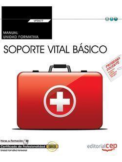 UF0677 MANUAL SOPORTE VITAL BÁSICO (TRANSVERSAL)