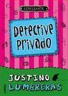DETECTIVE PRIVADO. JUSTINO LUMBRERAS ,