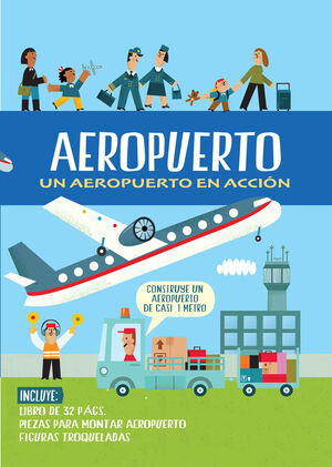 AEROPUERTO UN AEROPUERTO EN ACCION