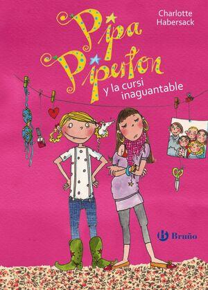 PIPA PIPERTON Y LA CURSI INAGUANTABLE