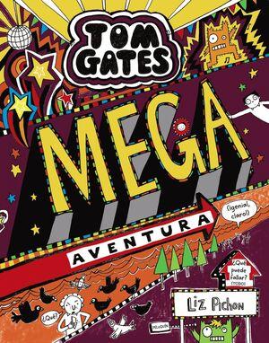 TOM GATES MEGA AVENTURA