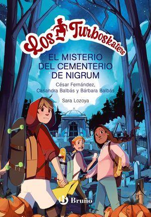 LOS TURBOSKATERS, 2. LA LEYENDA DEL CEMENTERIO DE NIGRUM