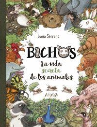 BICHOS LA VIDA SECRETA DE LOS ANIMALES