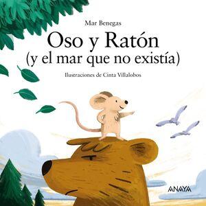 OSO Y RATÓN (Y EL MAR QUE NO EXISTIA)