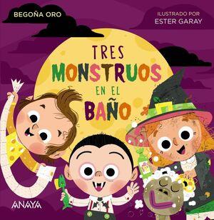 TRES MONSTRUOS BAÑO