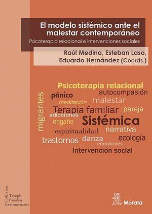 EL MODELO SISTEMICO ANTE EL MALESTAR CONTEMPORANEO. PSICOTERAPIA RELACIONAL E INTERVENCIONES SOCIALES