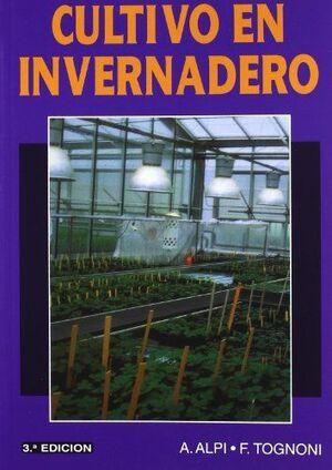 CULTIVO EN INVERNADERO -3ª EDICION