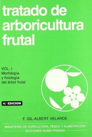 T/I. TRATADO DE ARBORICULTURA FRUTAL