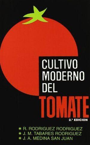 CULTIVO MODERNO DEL TOMATE