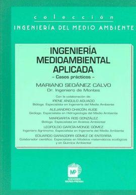 INGENIERIA MEDIOAMBIENTAL APLICADA. CASOS PRACTICOS