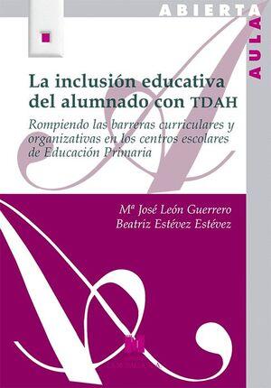 LA INCLUSION EDUCATIVA DEL ALUMNADO CON TDAH