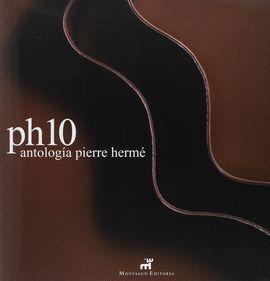 PH 10. ANTOLOGIA PIERRE HERME