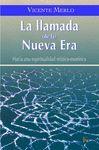LLAMADA DE LA NUEVA ERA,LA -HACIA UNA ESPIRITUALIDAD MISTICO..