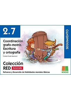 COORDINACION GRAFO-MOTRIZ. ESCRITURA Y ORTOGRAFIA 2,7 SEGUIMIENTO