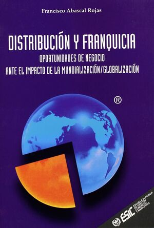 DISTRIBUCION Y FRANQUICIA -OPORTUNIDADES DE NEGOCIO ANTE EL...