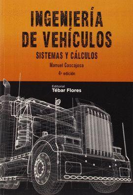 INGENIERIA DE VEHICULOS. SISTEMAS Y CALCULOS