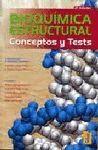 BIOQUIMICA ESTRUCTURAL CONCEPTOS Y TEST