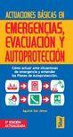 ACTUACIONES BASICAS EN EMERGENCIAS, EVACUACION Y AUTOPROTECCION