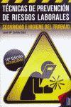 TECNICAS DE PREVENCION DE RIESGOS LABORALES. SEGURIDAD...