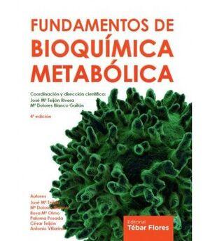 FUNDAMENTOS DE BIOQUIMICA METABOLICA 4ª ED.