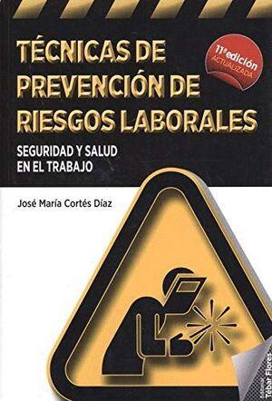 TECNICAS DE PREVENCIÓN DE RIESGOS LABORALES