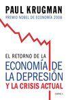 RETORNO DE LA ECONOMIA DE LA DEPRESION Y LA CRISIS ACTUAL, EL.
