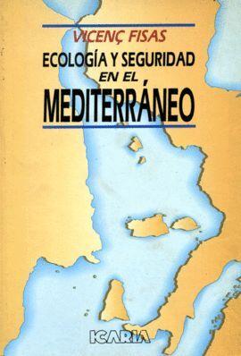 +++ ECOLOGIA Y SEGURIDAD MEDITERRANEO