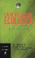 +++ REVOLUCION ECOLOGICA, LA. BUSQUEDA DE LIBERTAD A TRAVES D ECO