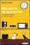 MAS ALLA DE LAS APARIENCIAS (EXPERIMENTOS)