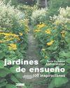 JARDINES DE ENSUEÑO. 100 INSPIRACIONES