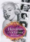 HEROINAS Y VICTIMAS DEL CINE
