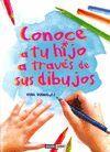 CONOCE A TU HIJO A TRAVES DE SUS DIBUJOS