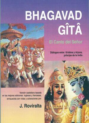 BHAGAVAD GITA -EL CANTO DEL SEÑOR
