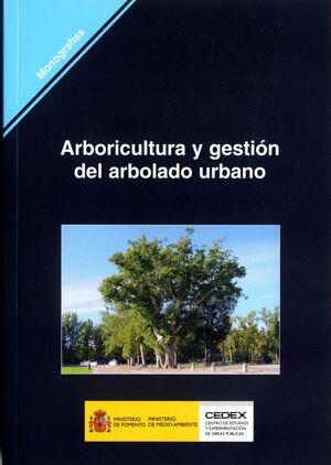 ARBORICULTURA Y GESTIÓN DEL ARBOLADO URBANO. M-84