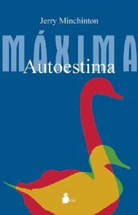 MAXIMA AUTOESTIMA