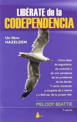 LIBERATE DE LA CODEPENDENCIA 7ªED