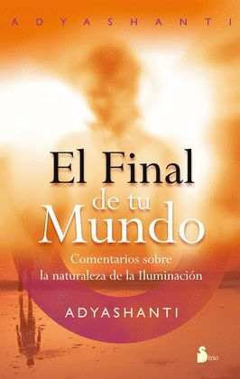 FINAL DE TU MUNDO, EL