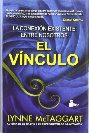 VINCULO, EL. (TELA) LA CONEXION EXISTENTE ENTRE NOSOTROS