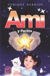 AMI Y PERLITA (RUSTICA)